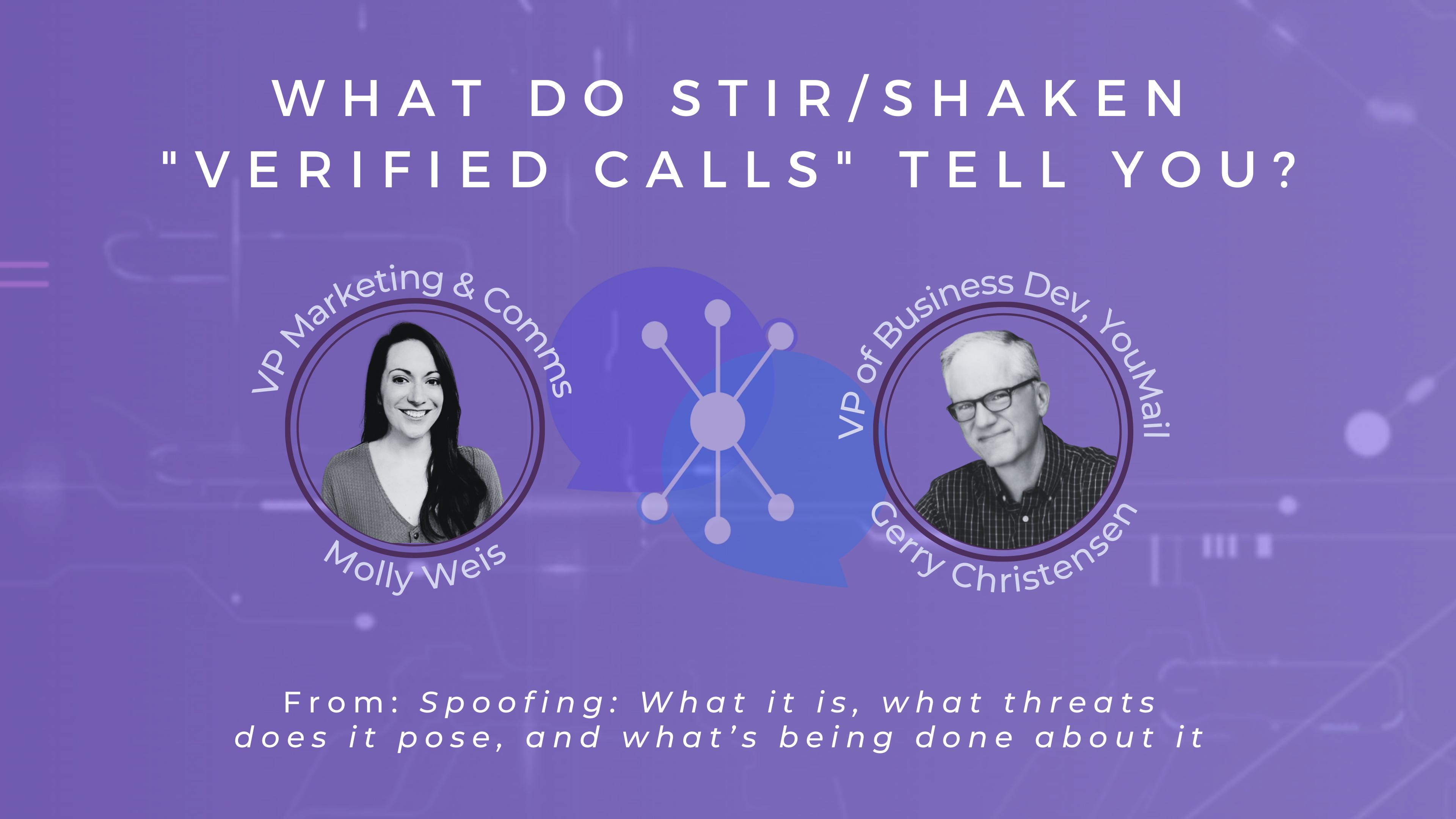 What do STIR/SHAKEN Verified Calls Tell you?
