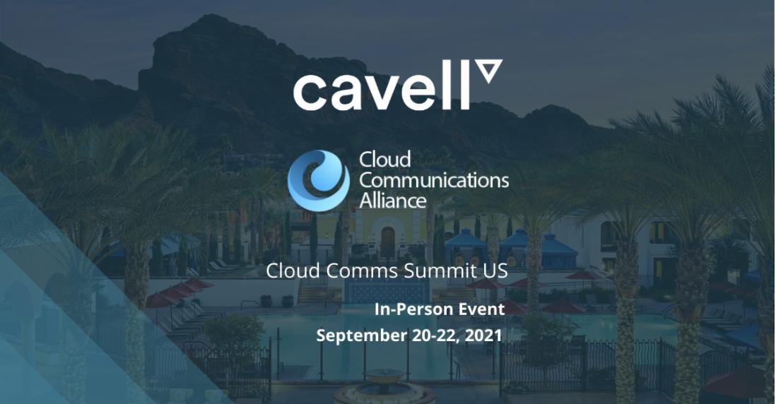 Cloud Comms Summit US 2021: Communications Reborn