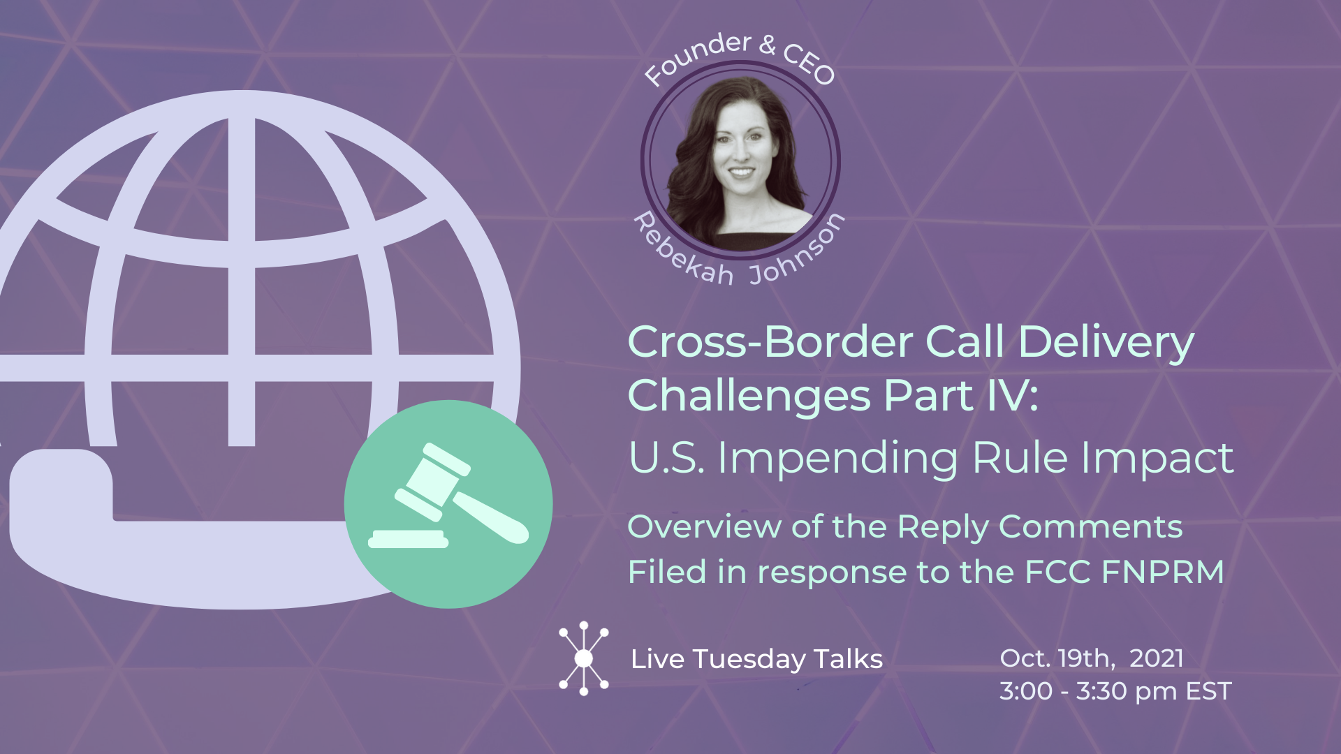Cross Border Call Delivery IV: U.S. Impending Rule Impact