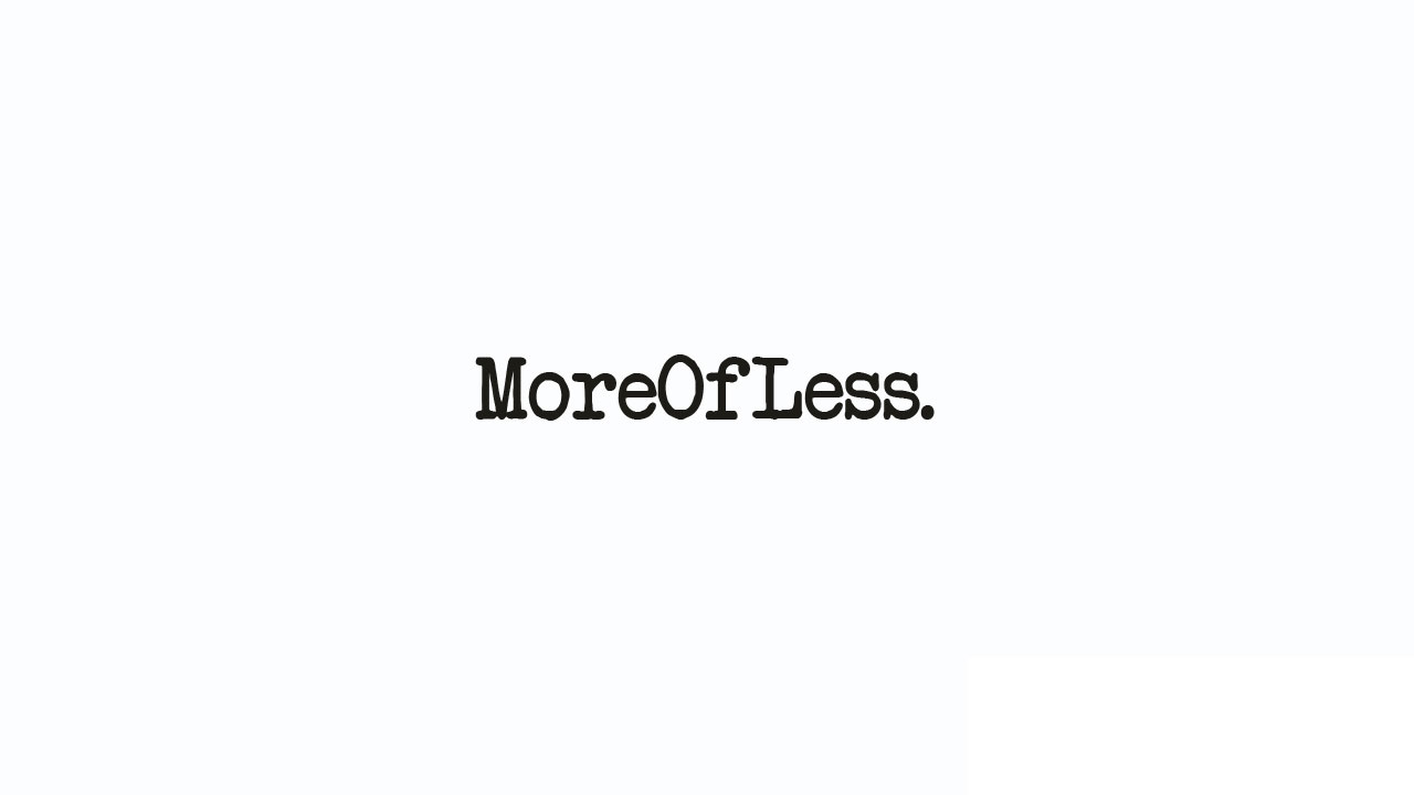 More of Less - Self