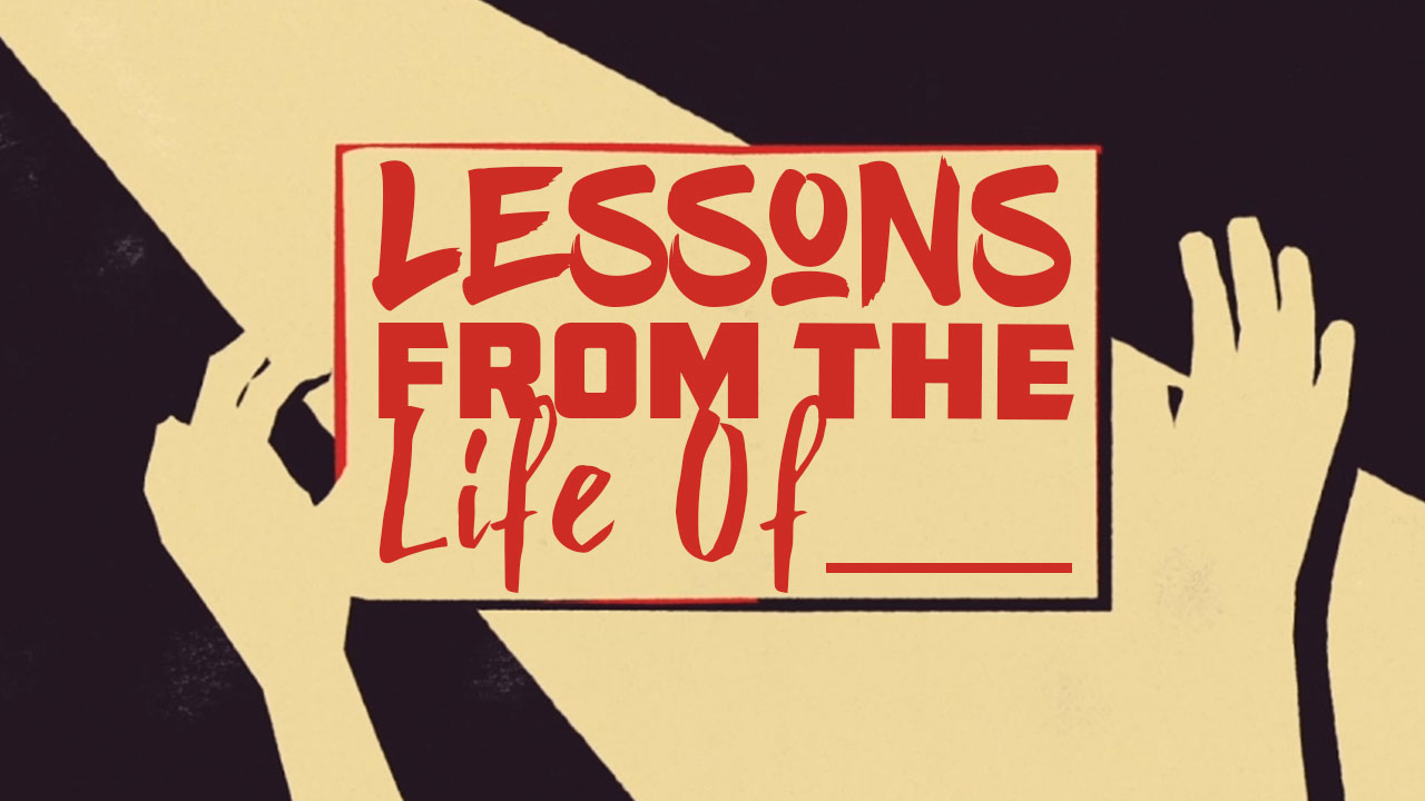 Lessons From The Life Of - Moses