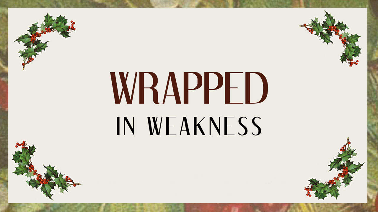 Wrapped In Weakness - My Wants vs The Cross