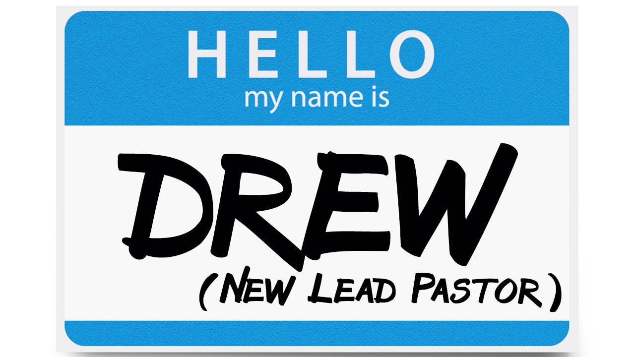 Hi, My Name Is Drew