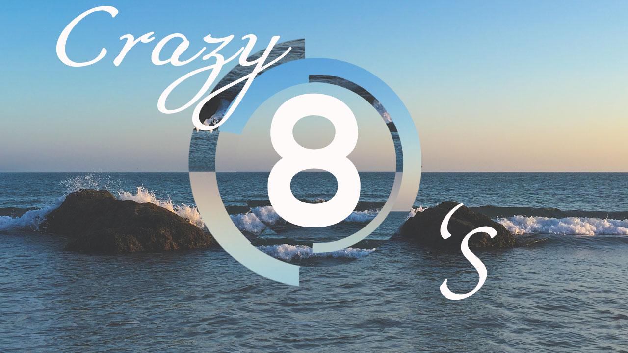Crazy 8's – A Study on the Beatitudes