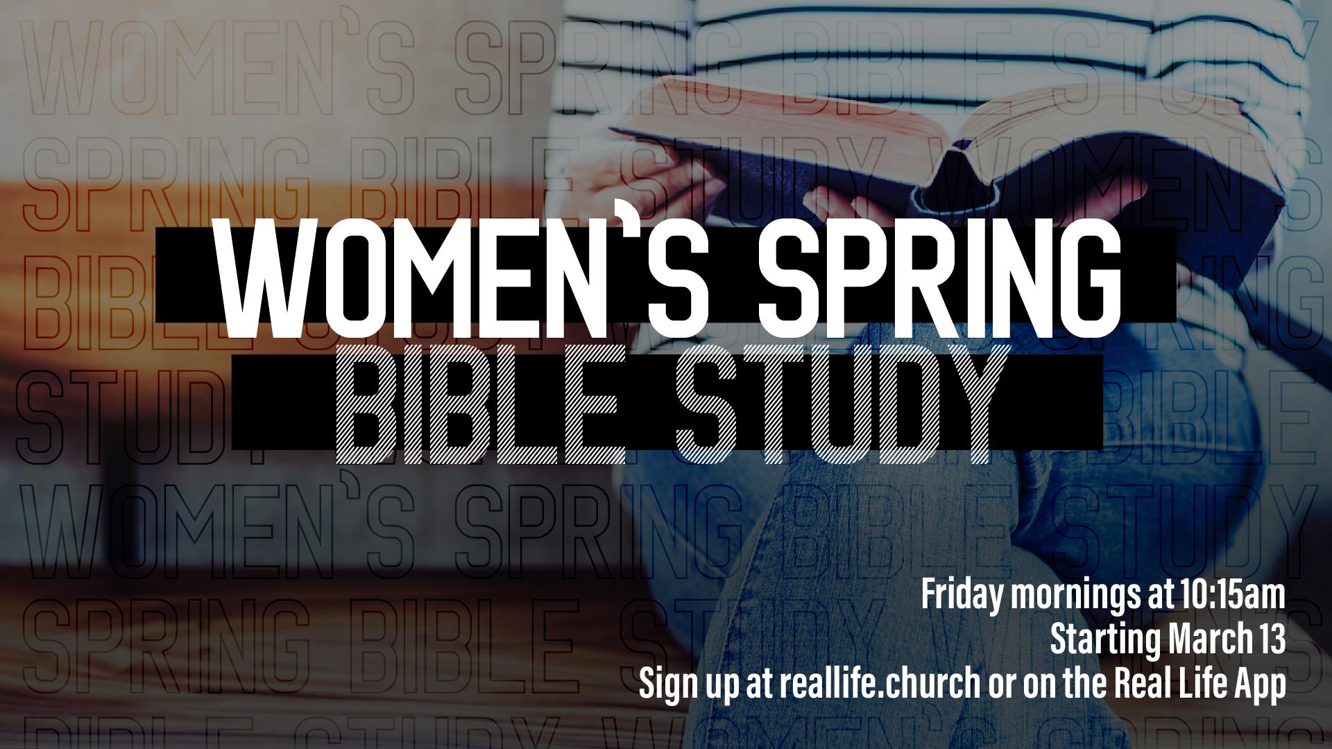 Women's Spring Bible Study - Fridays