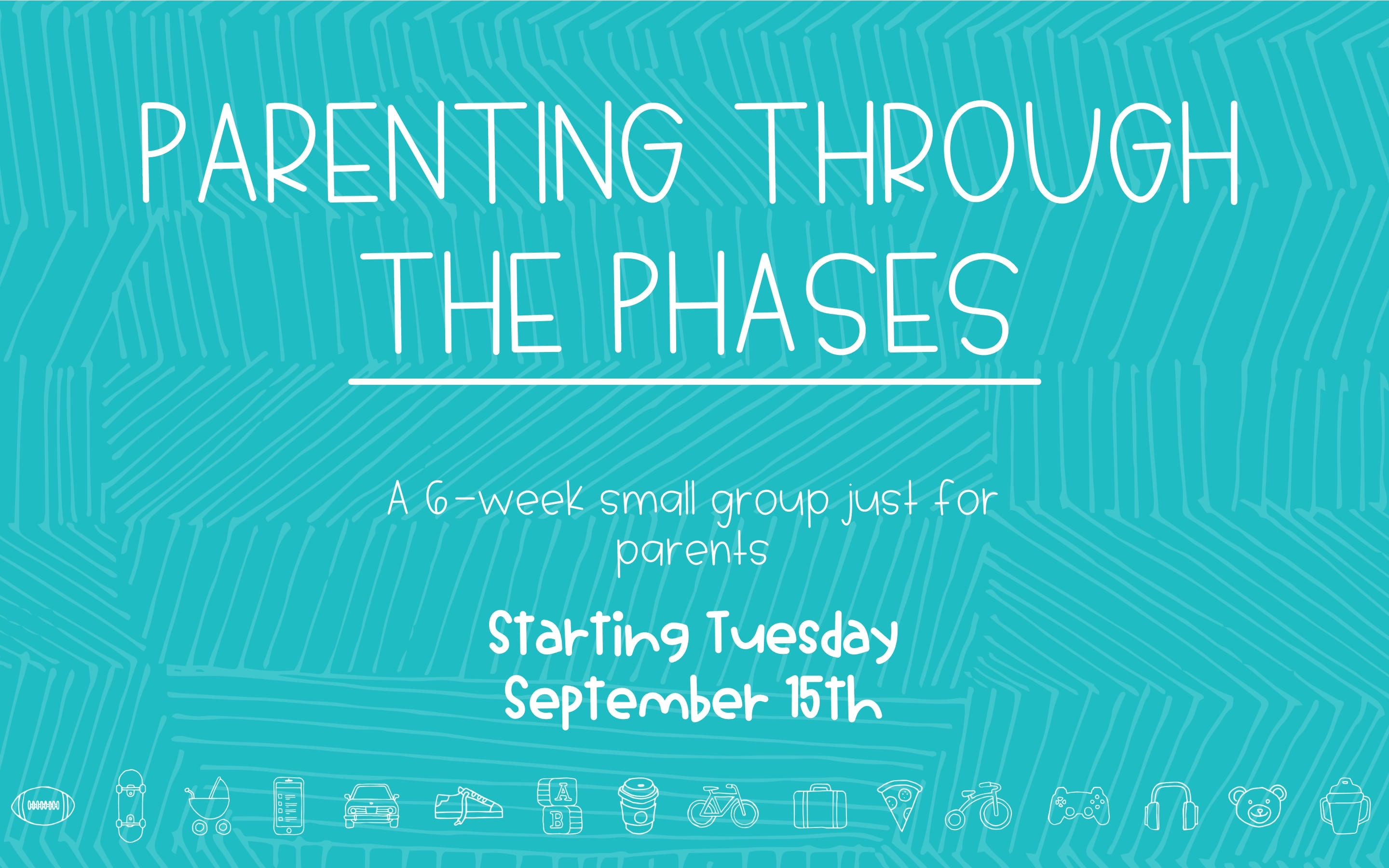 Parenting Through the Phases Small Group