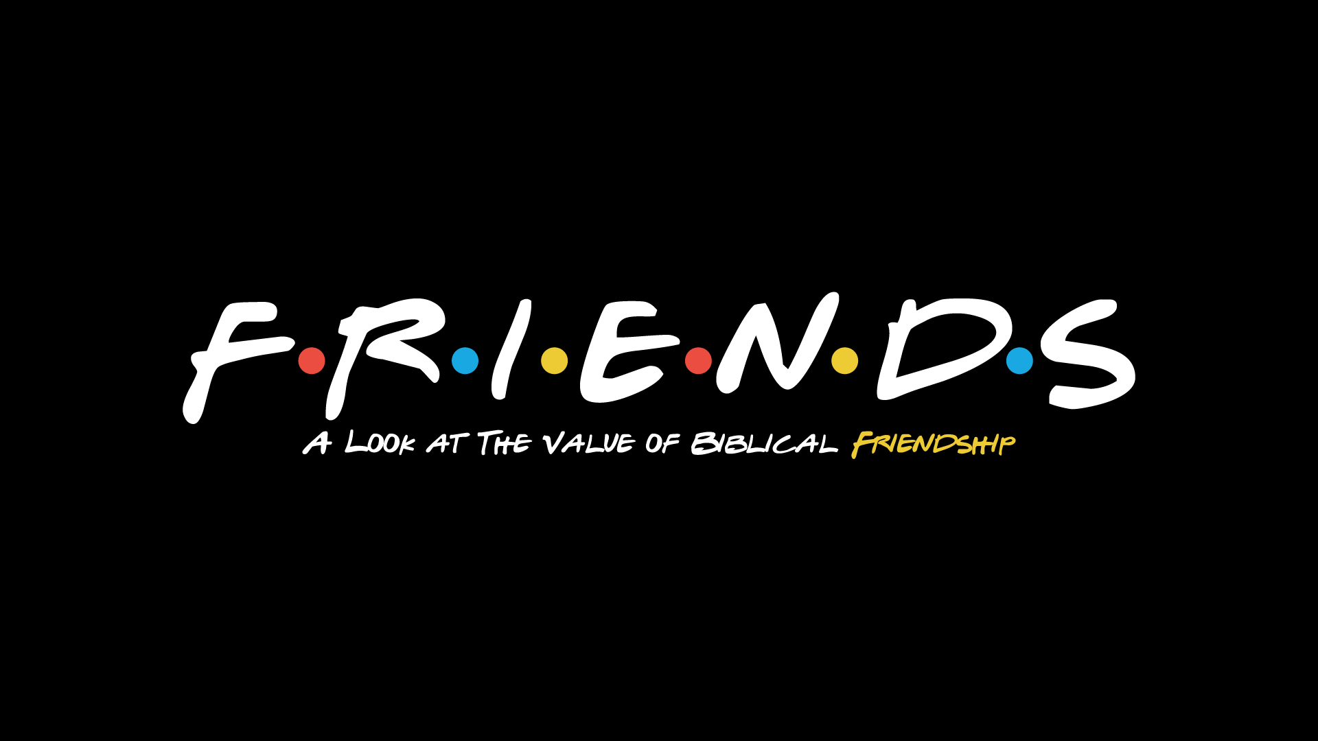The Biblical Value Of Friendship