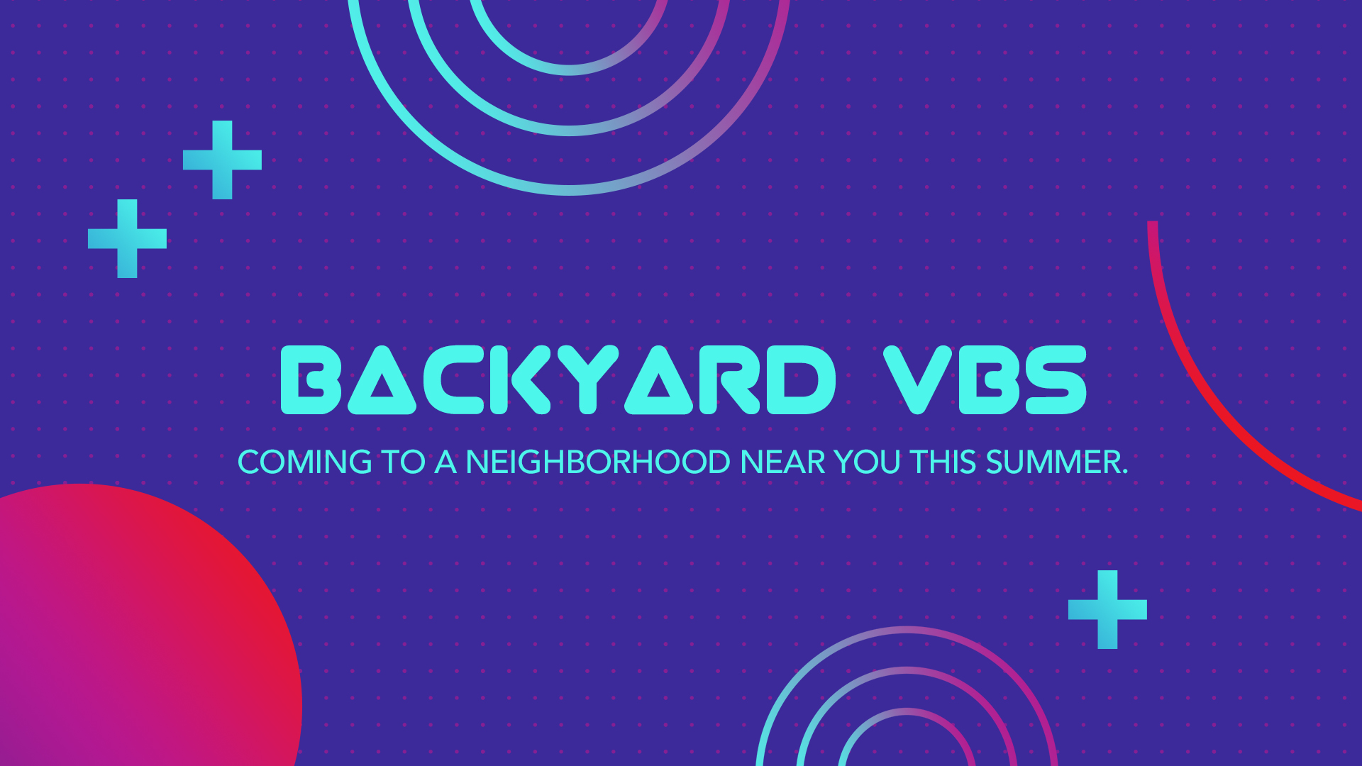 Backyard VBS