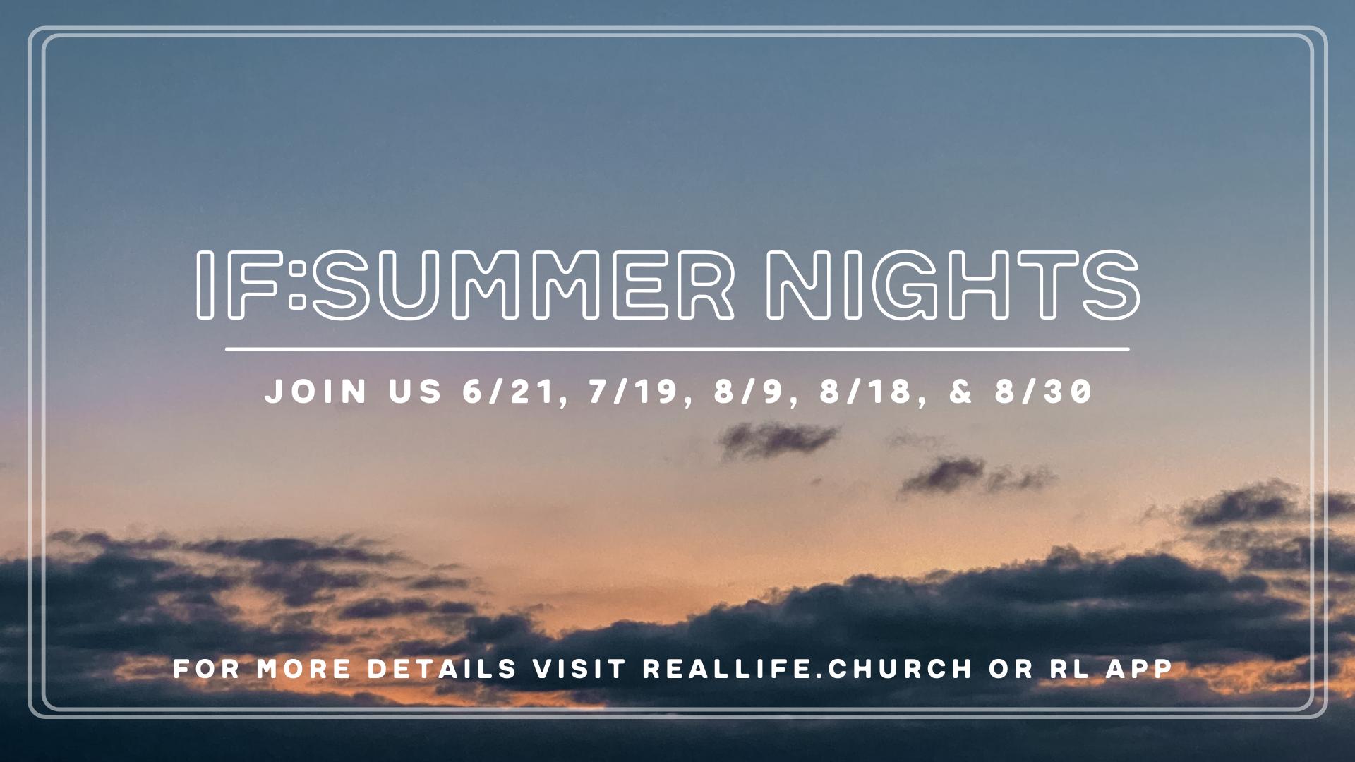IF: Summer Nights