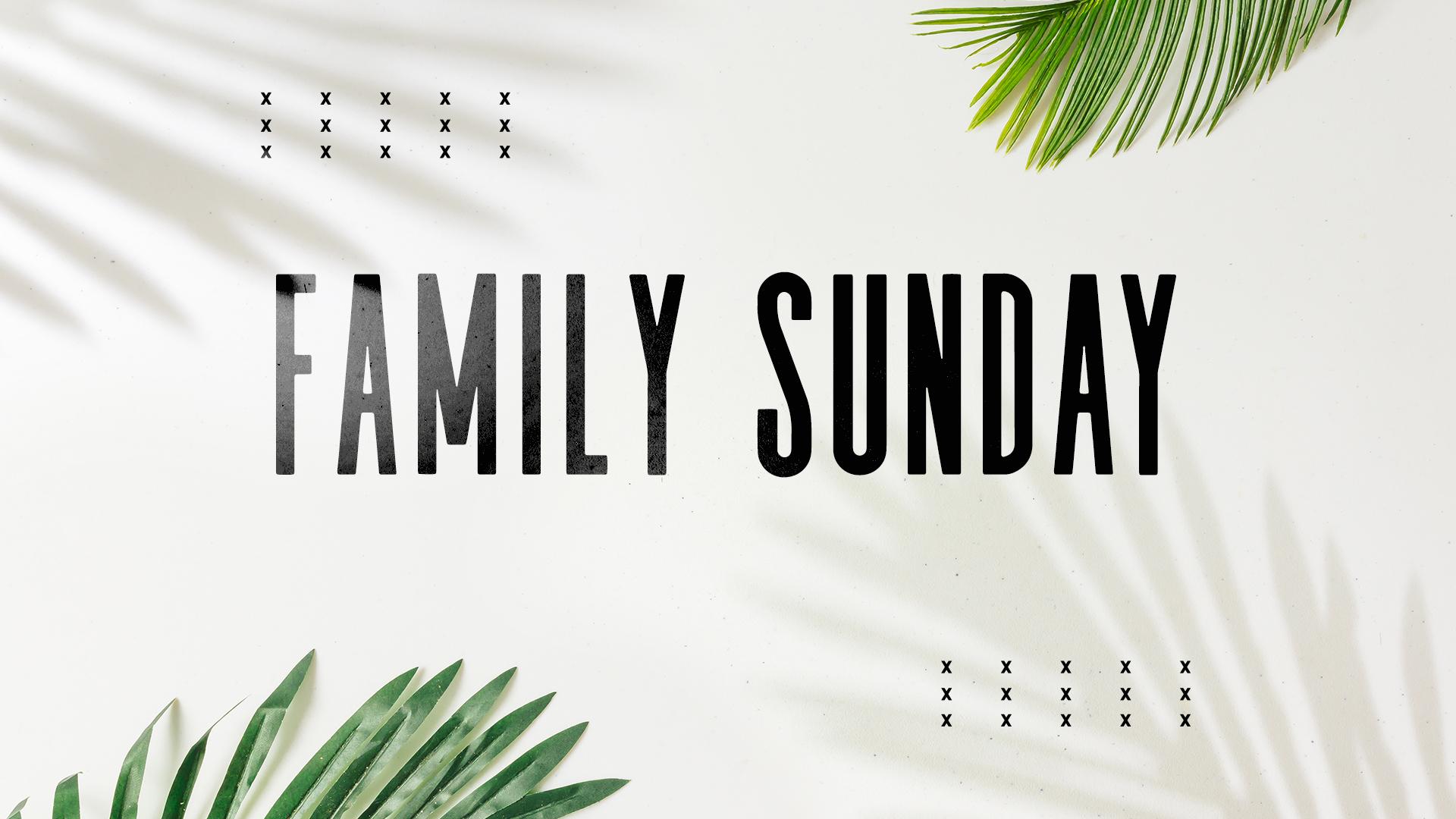 September Family Sunday