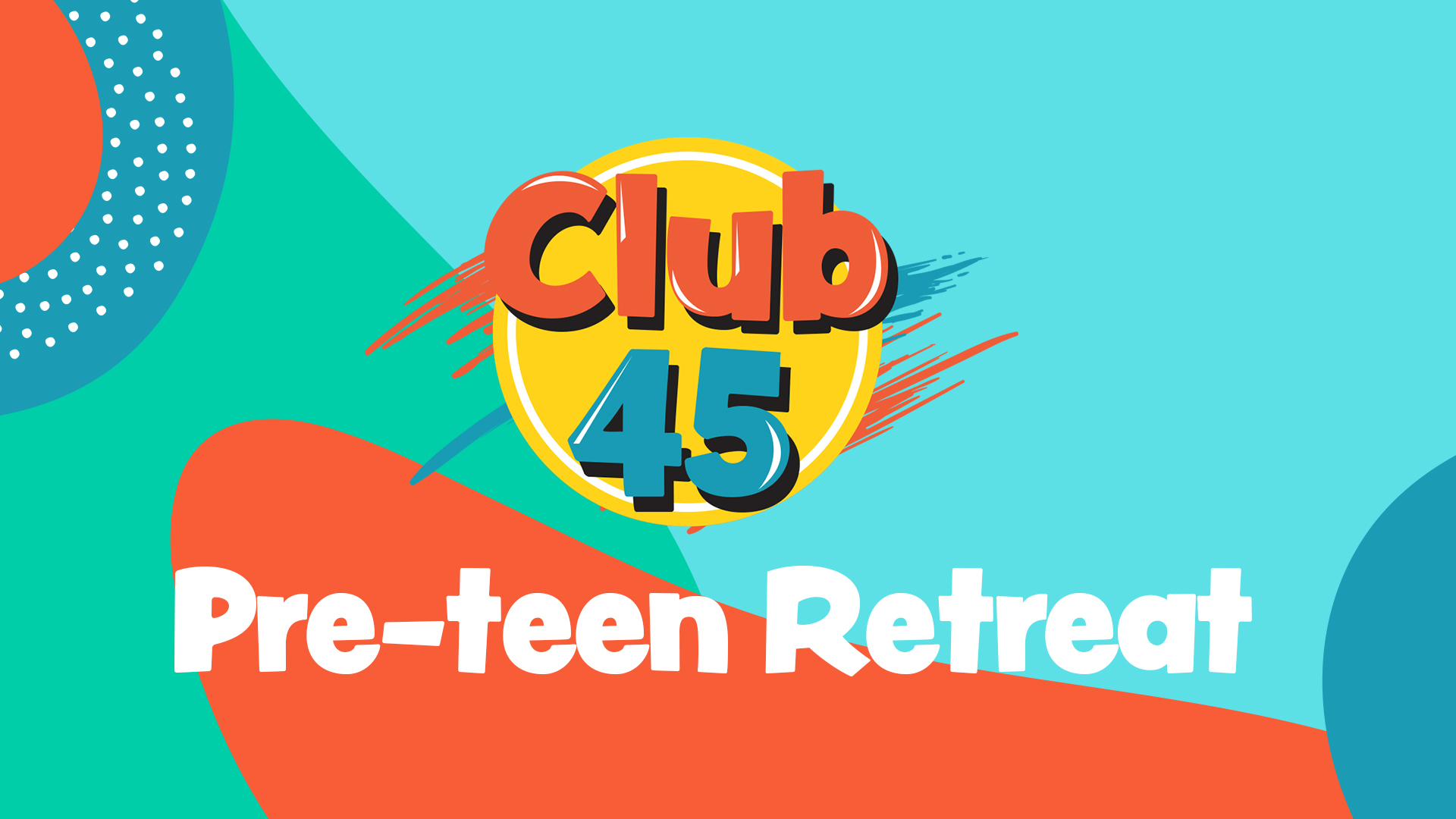 Pre-Teen Retreat
