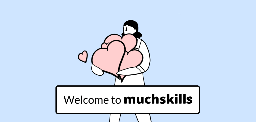 Welcome to MuchSkills
