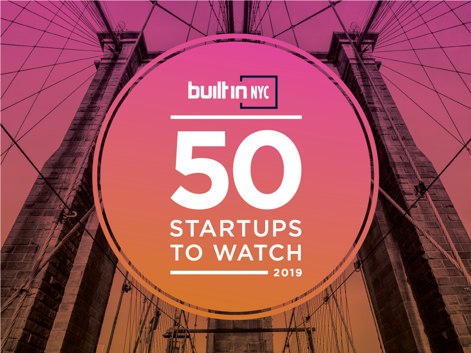 Unacast Named One of NYC's 50 Startups to Watch in 2019