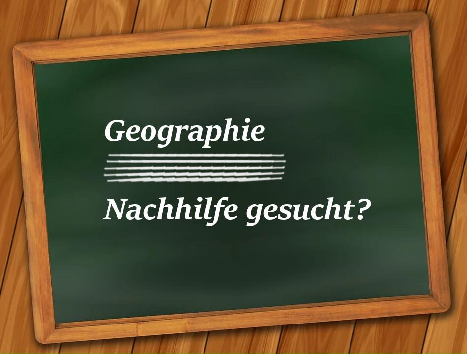 Geographie Nachhilfe gesucht?