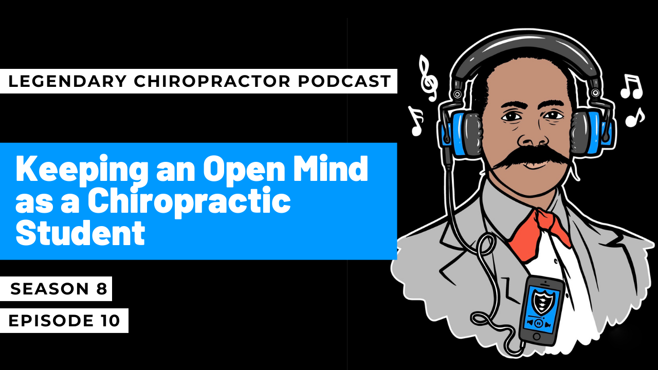 Keeping an Open Mind as a Chiropractic Student