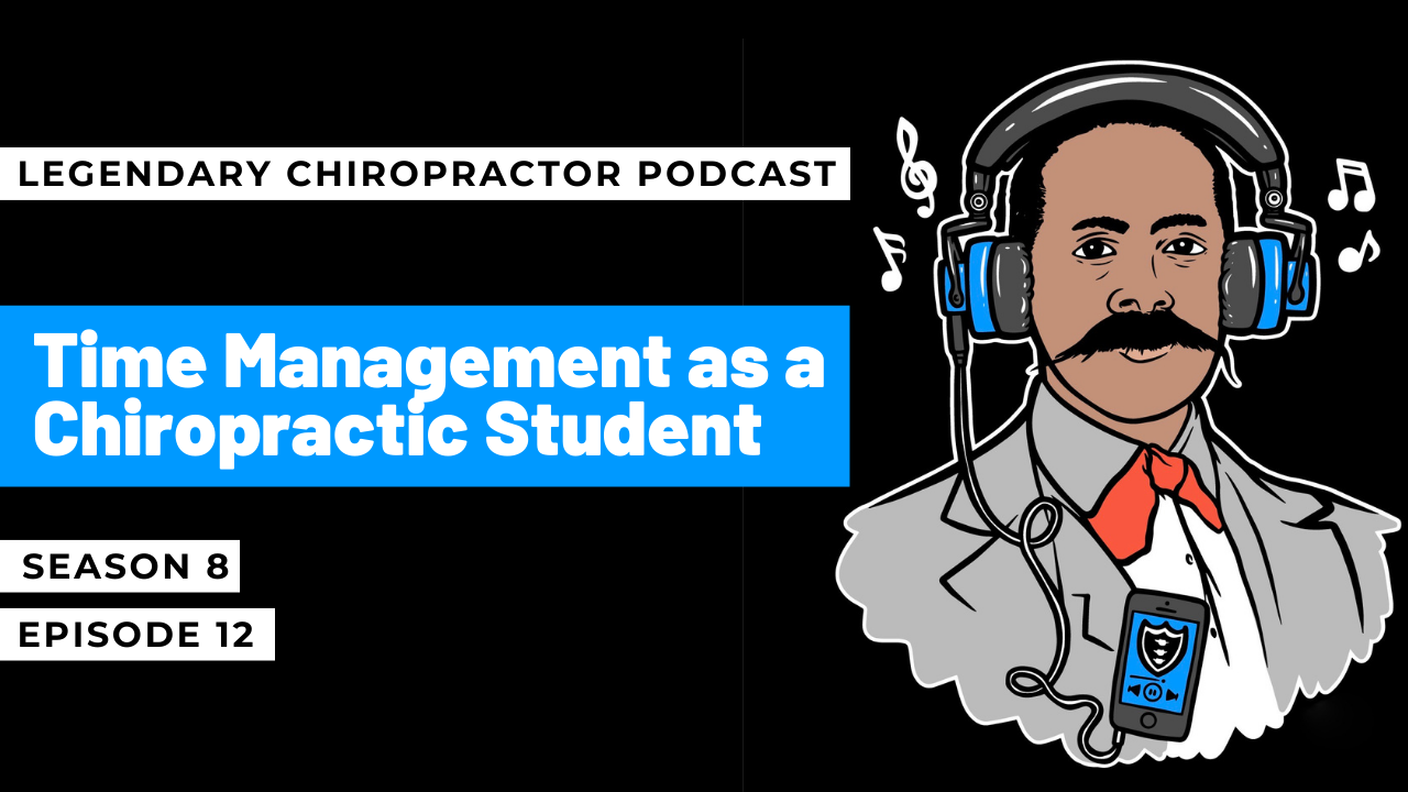 Time Management for Chiropractic Students