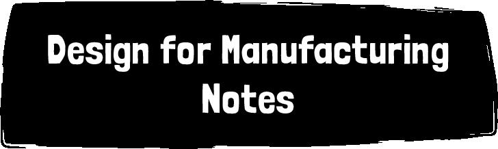 Design for manufacturing Header