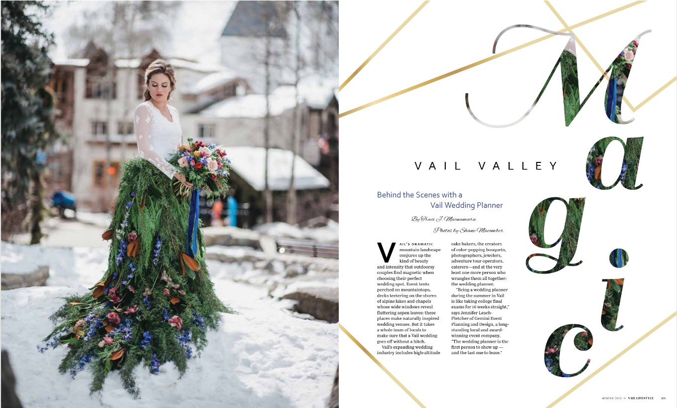 """Behind the Scenes with a Vail Wedding Planner"" featured in Vail Lifestyle.Check out the full article on page 100 here."