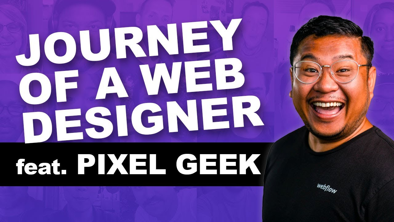 GETTING STARTED IN WEB DESIGN feat. Pixel Geek - YouTube