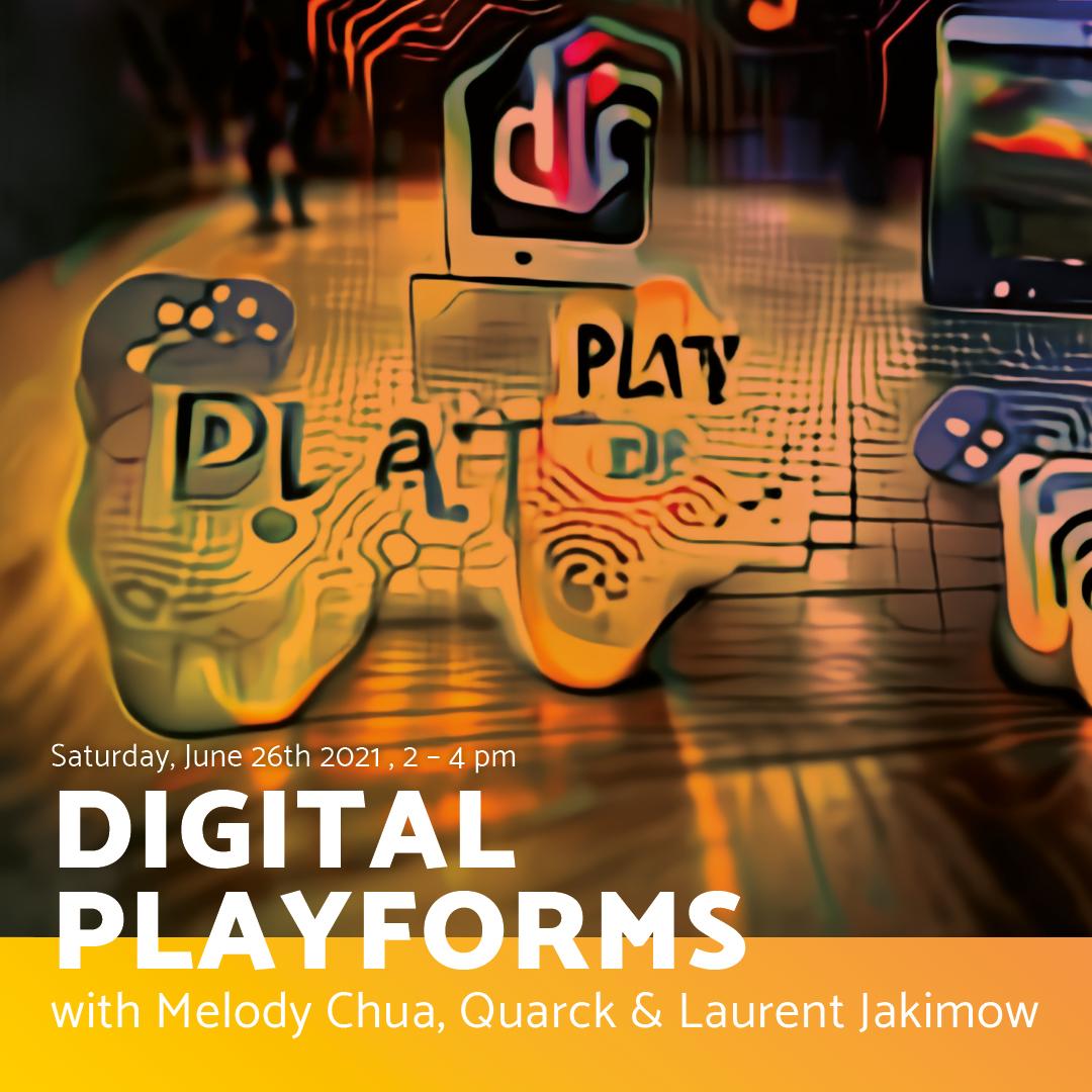 Workshop II: DIGITAL PLAYFORMS