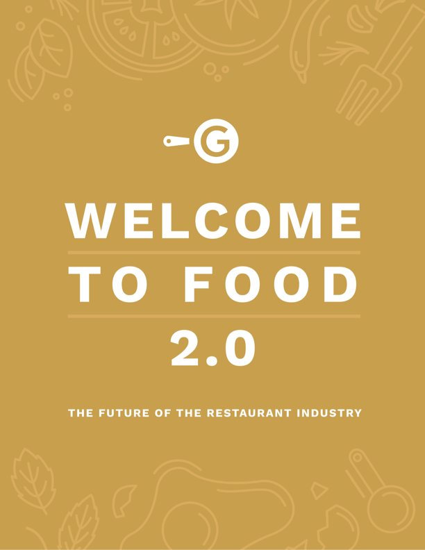 Welcome To Food 2.0: The Future Of The Restaurant Industry