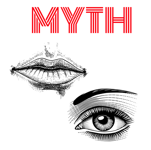 """A mouth and eye next to each other with the word """"Myth"""" above them"""