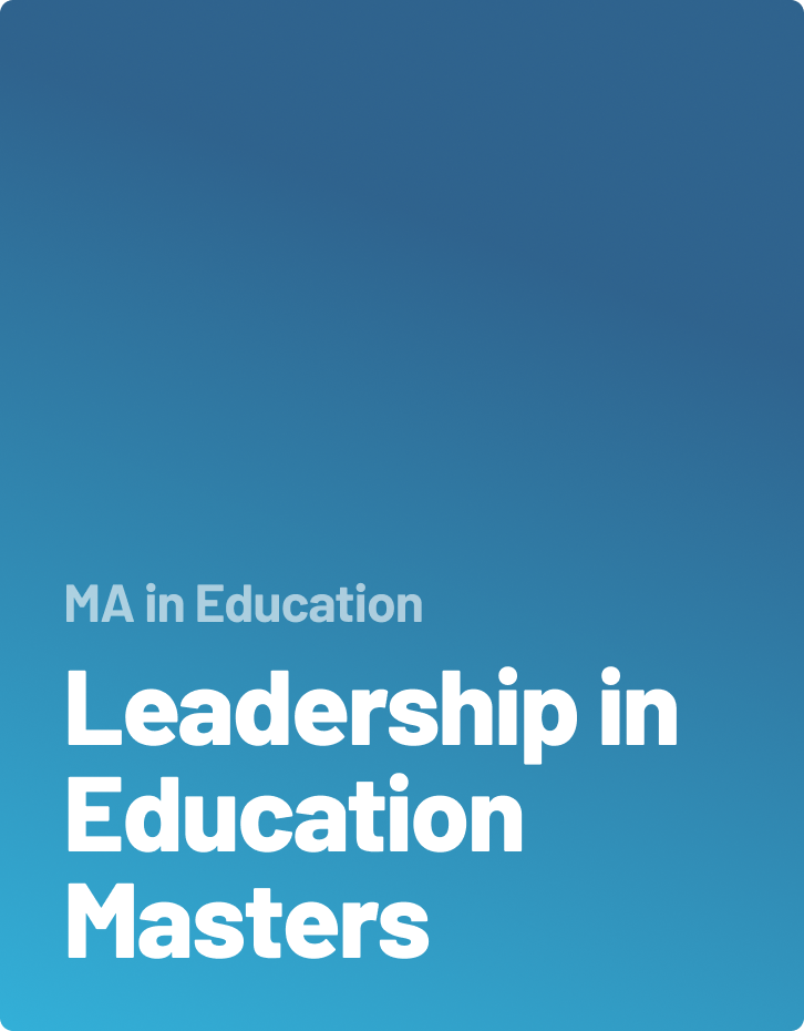 Leadership in Education Masters
