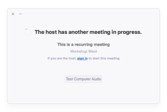 "Zoom ""another meeting in progress"" message"