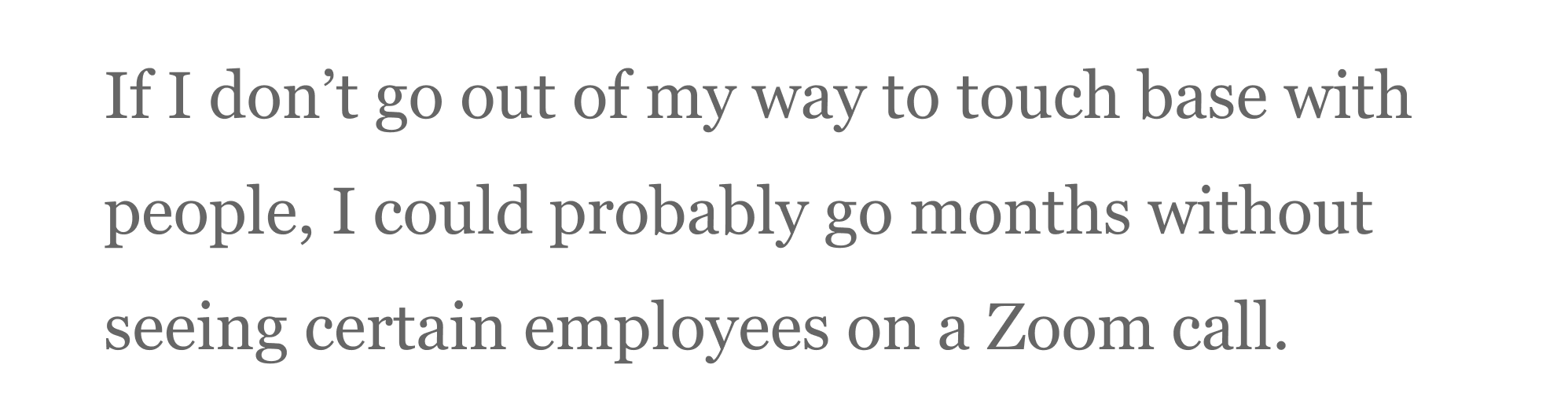 Quote about making sure to keep in touch with your coworkers