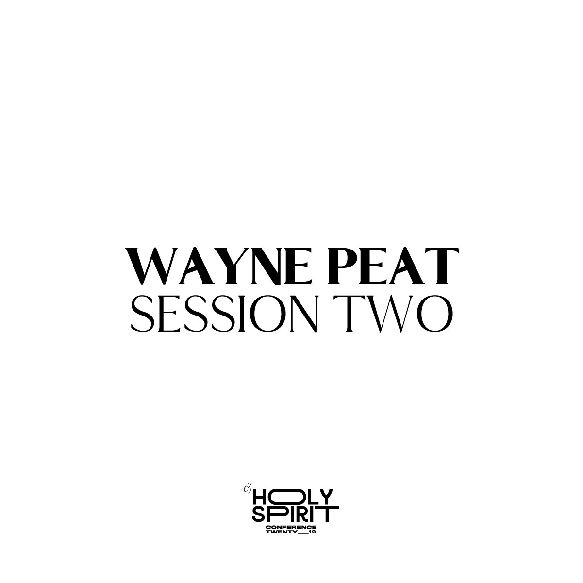 Session 2 - Wayne Peat