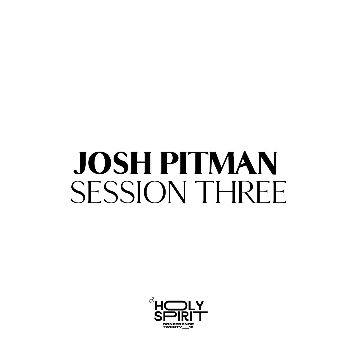 Session 3 - Josh Pitman