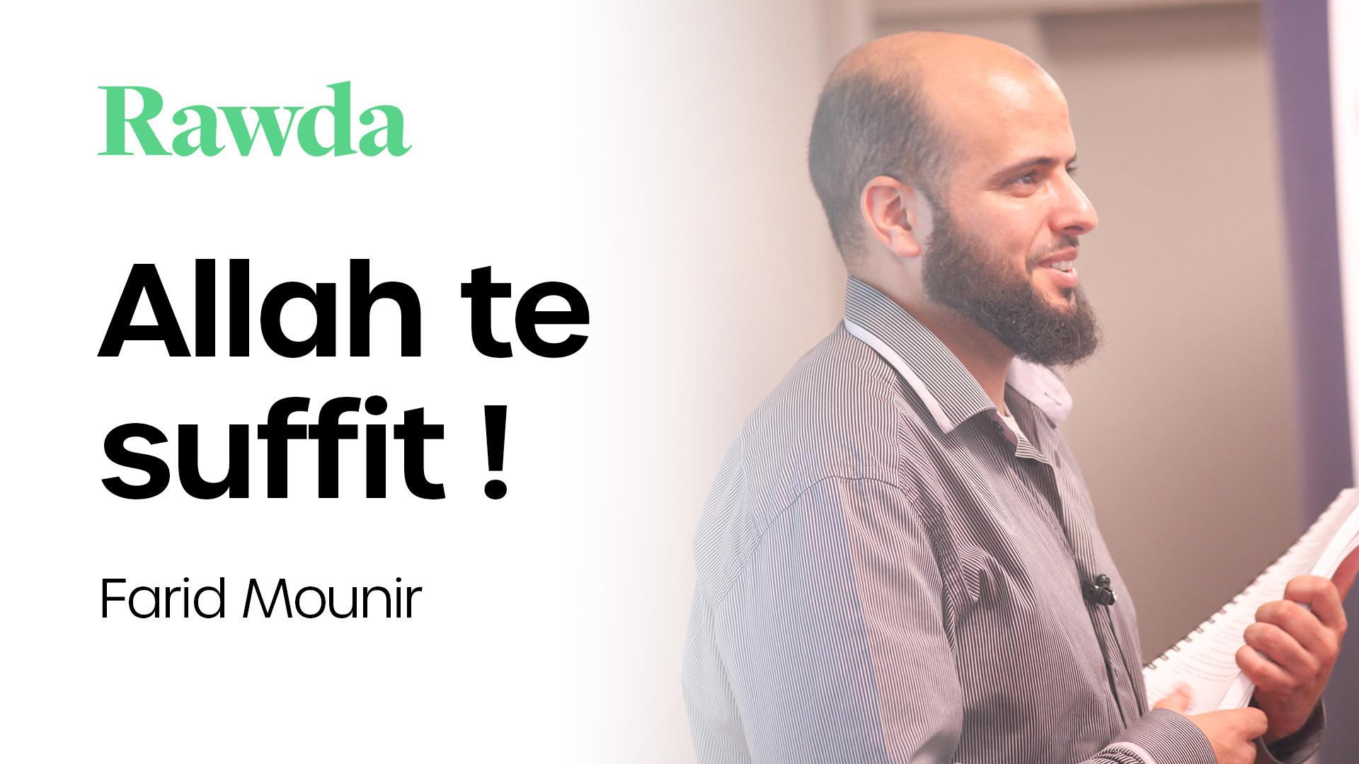 Miniature du cours : Allah te suffit ! Avec Farid Mounir
