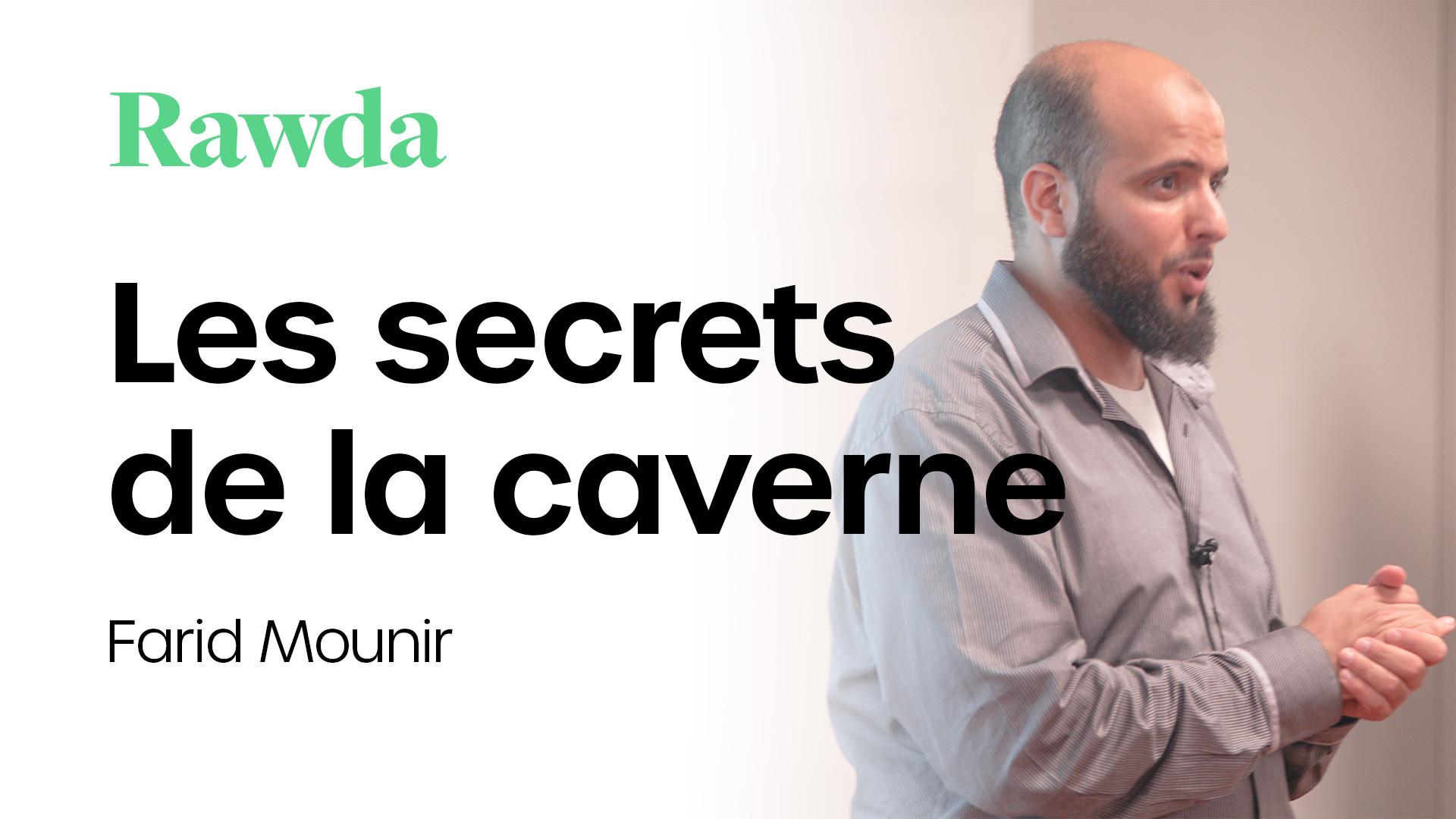 Miniature du cours : Les secrets de la caverne avec Farid Mounir