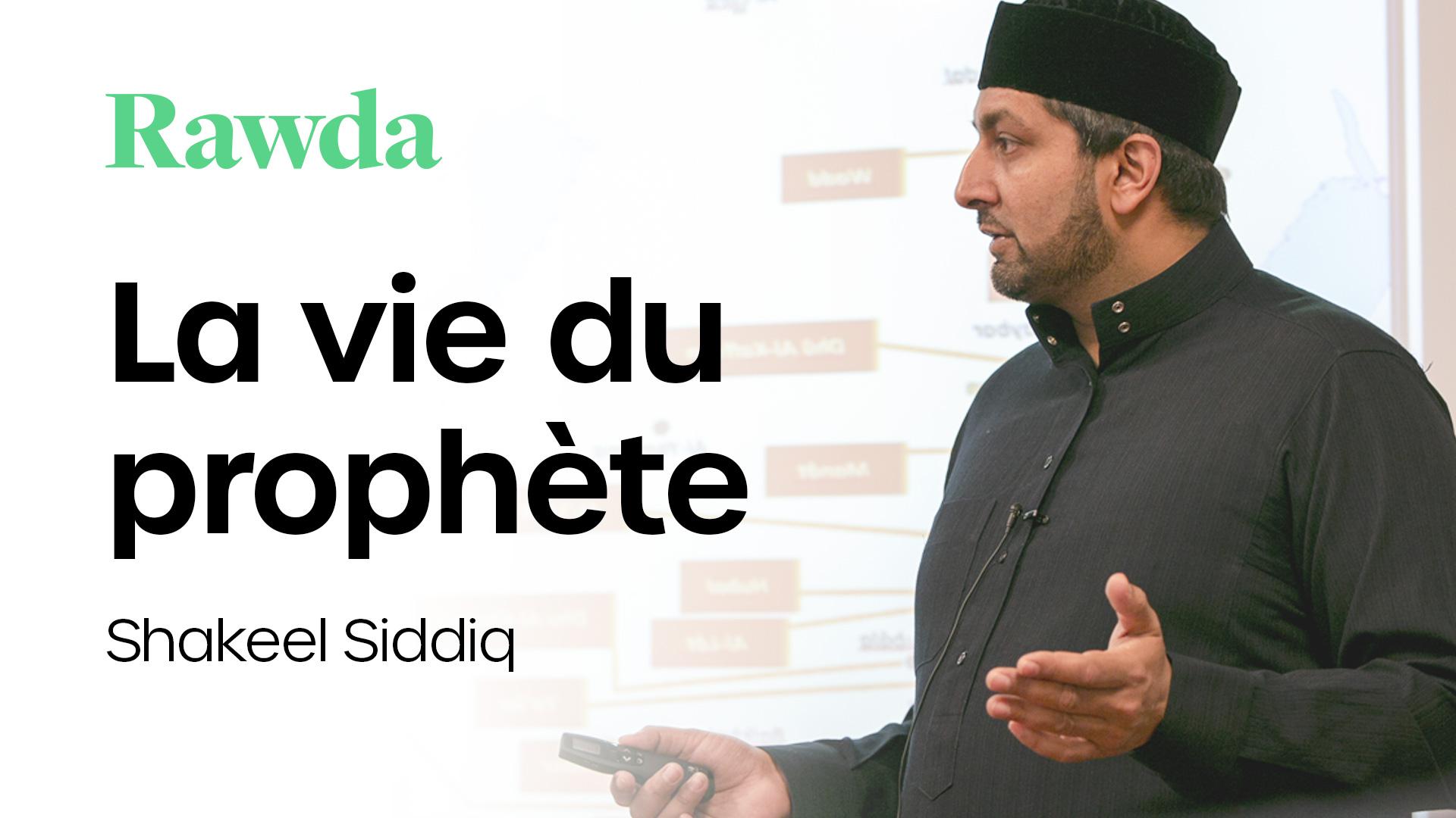 Miniature du cours : La vie du prophète avec Shakeel Siddiq