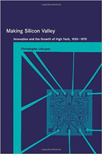 Book Cover of Making Silicon Valley