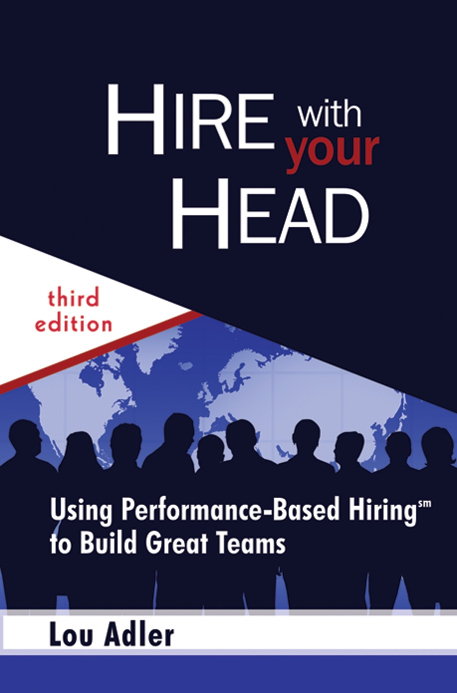 Book Cover of Hire With Your Head