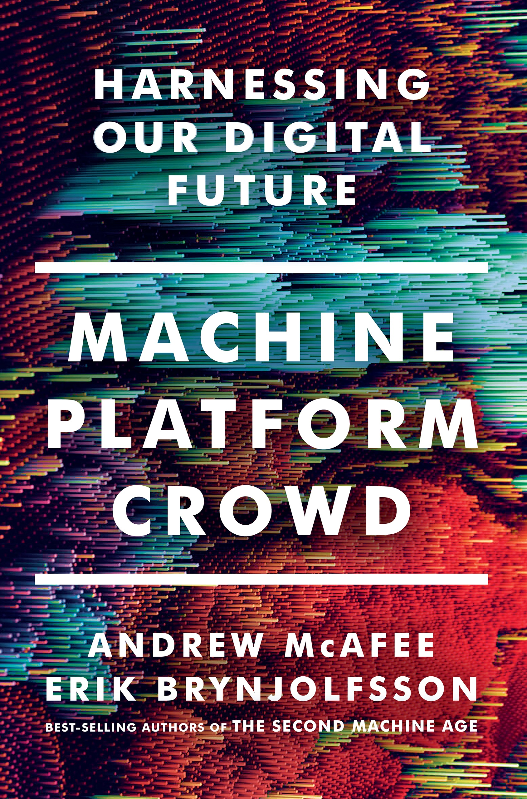 Book Cover of Machine, Platform, Crowd