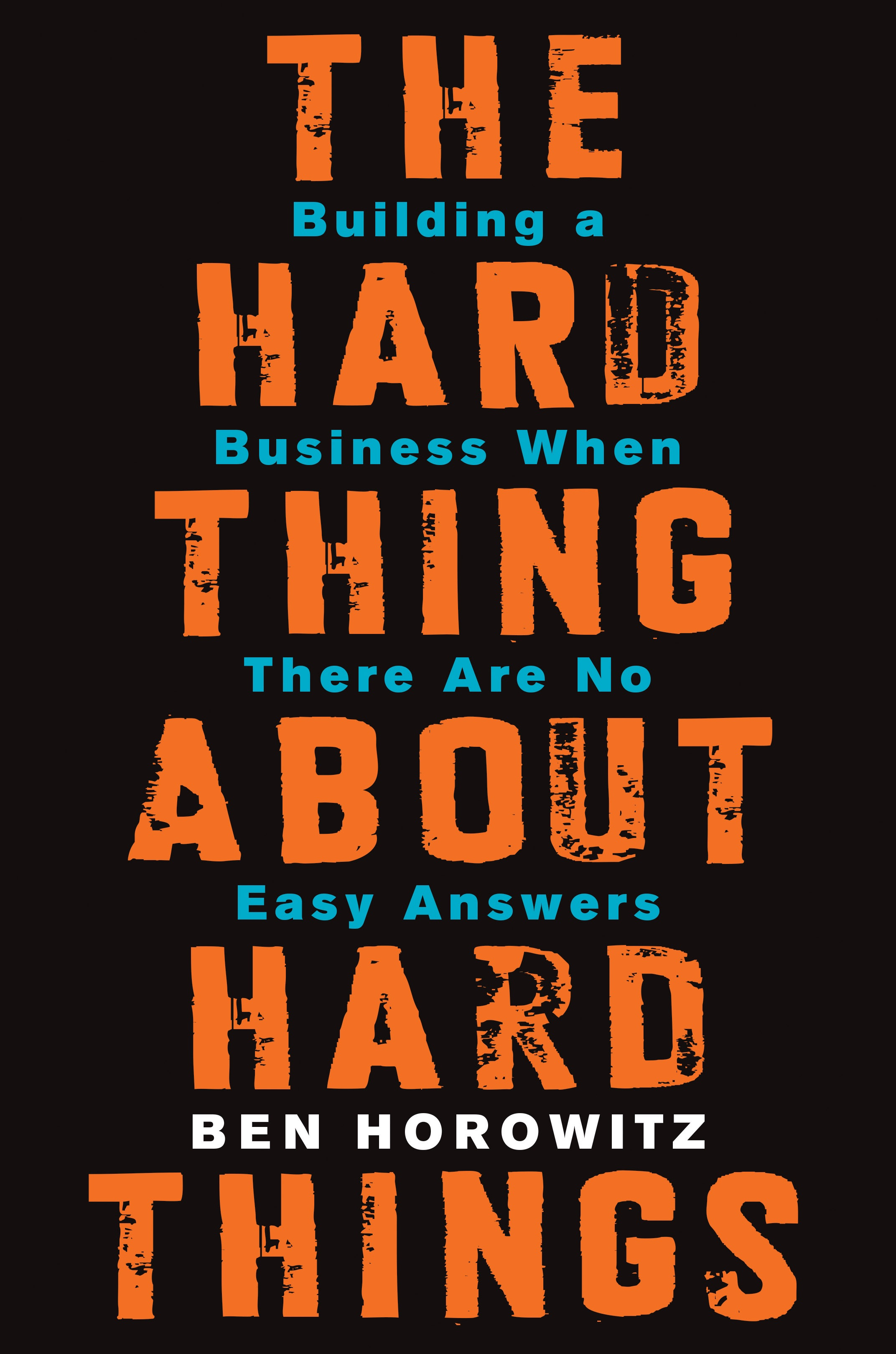 Book Cover of The Hard Thing About Hard Things