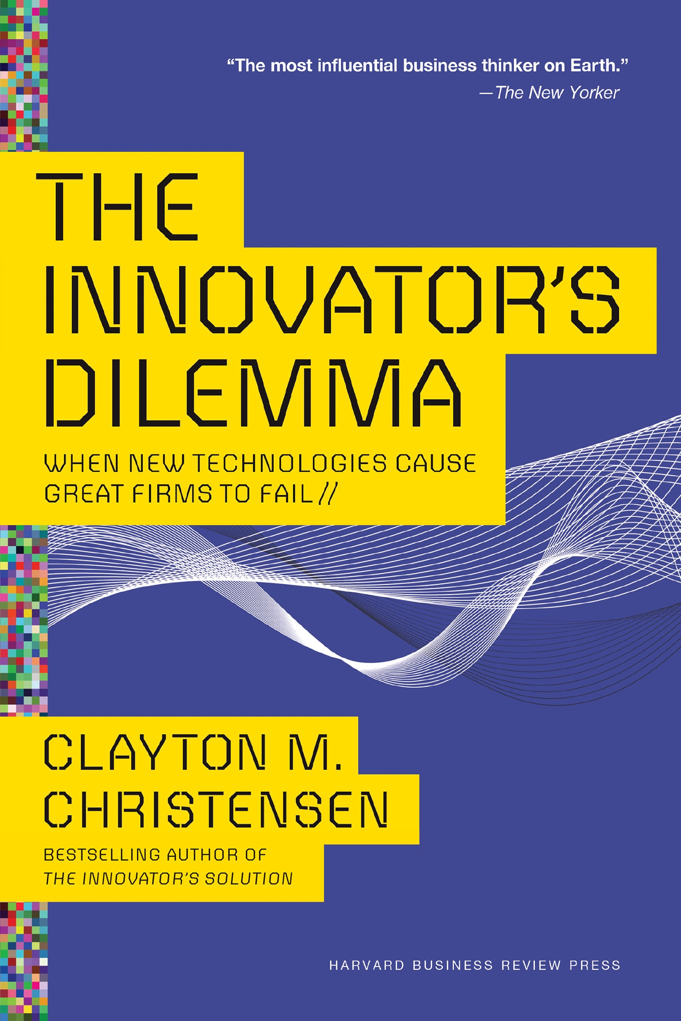 Book Cover of The Innovator's Dilemma