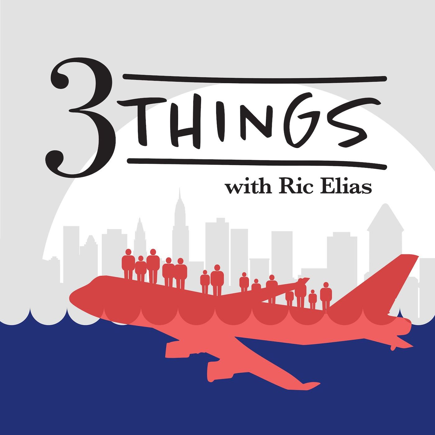 Podcast Cover of 3 Things (with Ric Elias)
