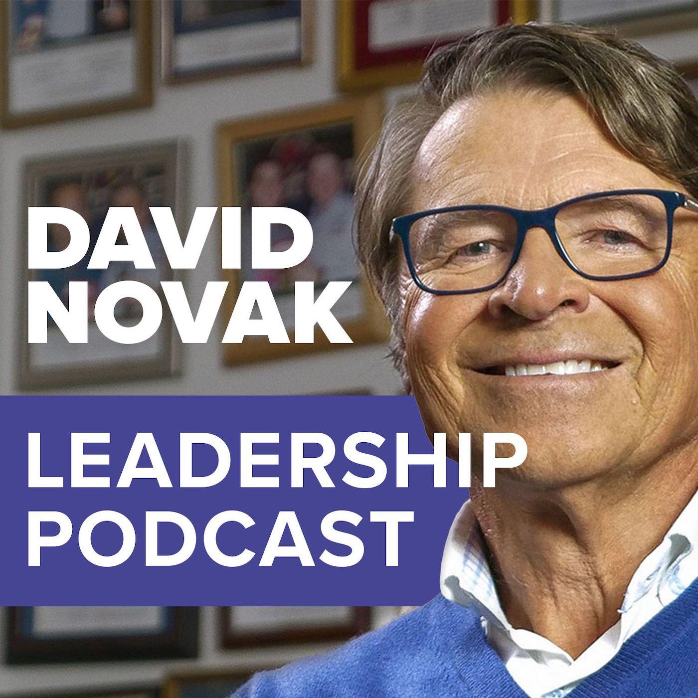 Podcast Cover of David Novak Leadership Podcast