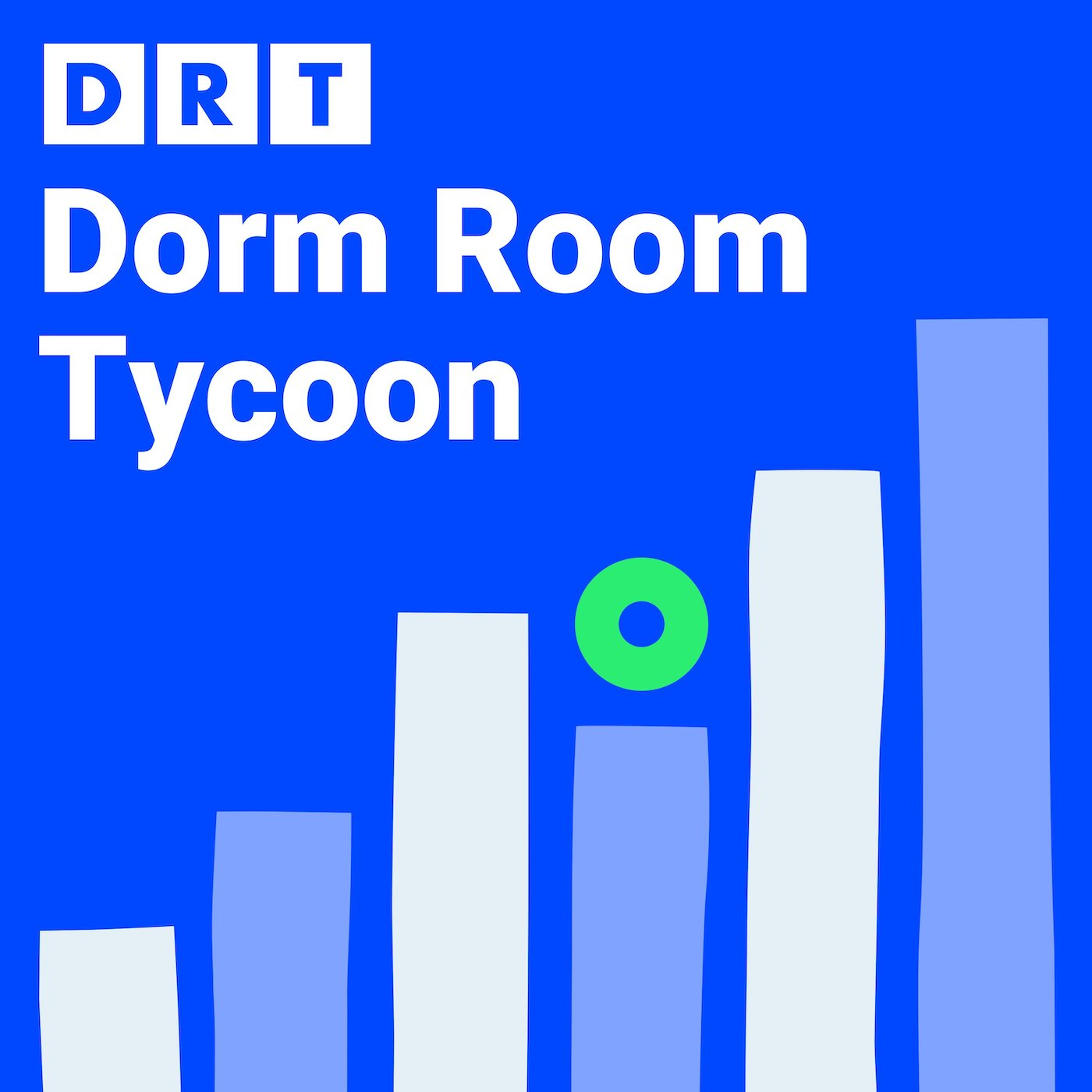 Podcast Cover of Dorm Room Tycoon