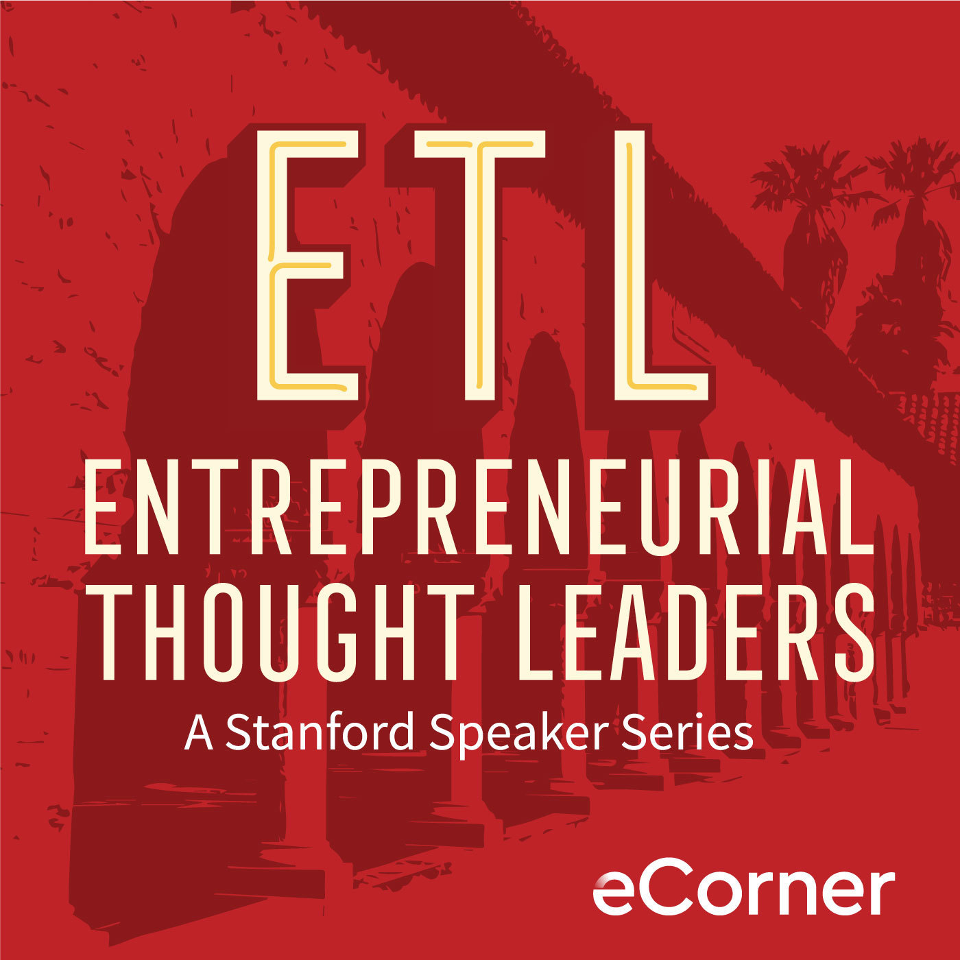 Podcast Cover of Entrepreneurial Thought Leaders
