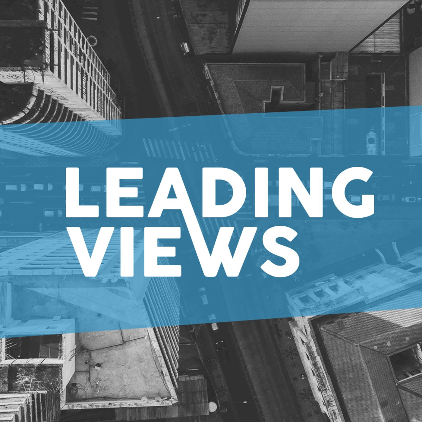 Podcast Cover of Leading Views