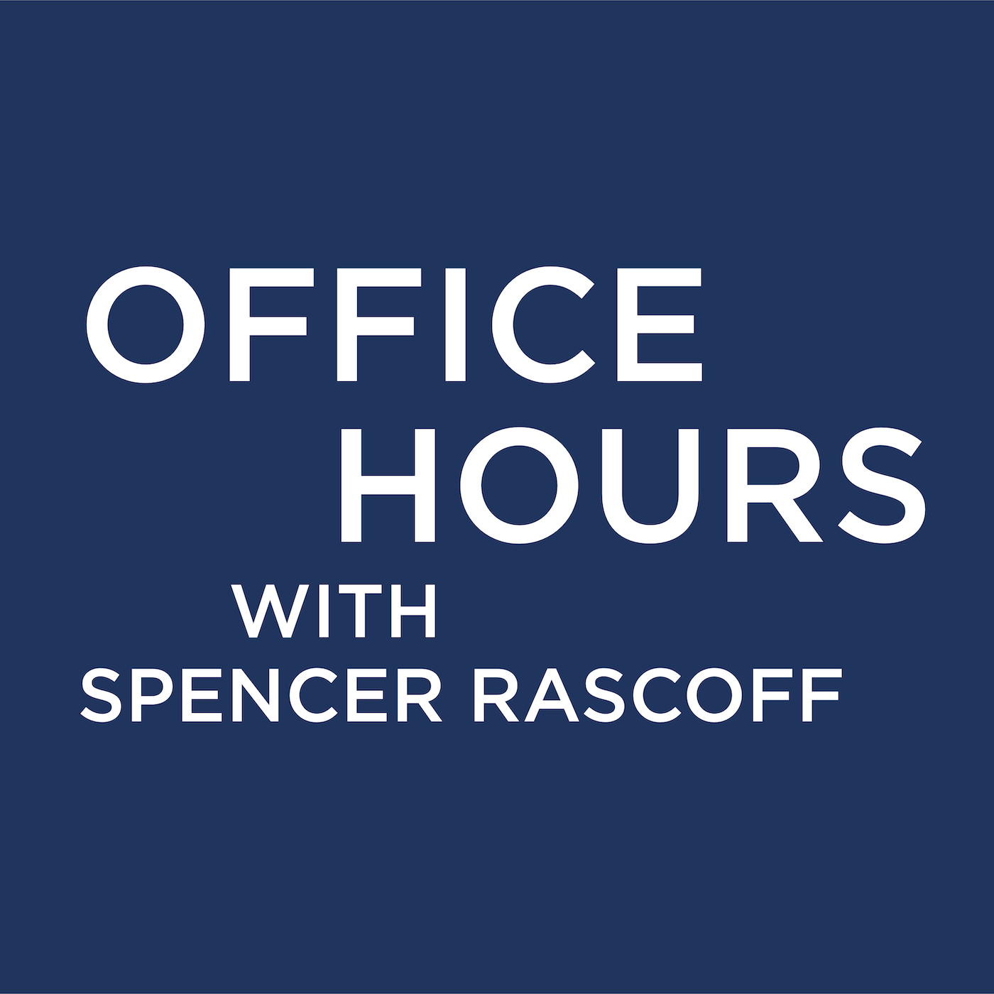 Podcast Cover of Office Hours with Spencer Rascoff