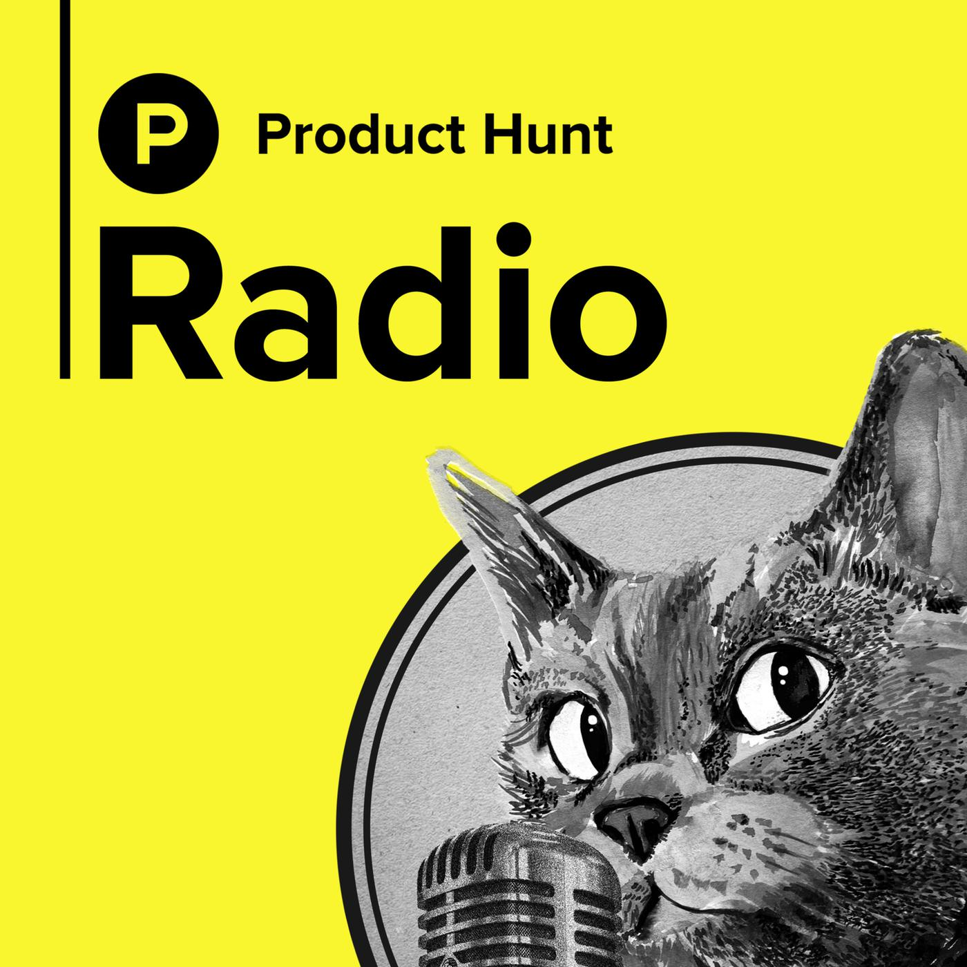 Podcast Cover of Product Hunt Radio