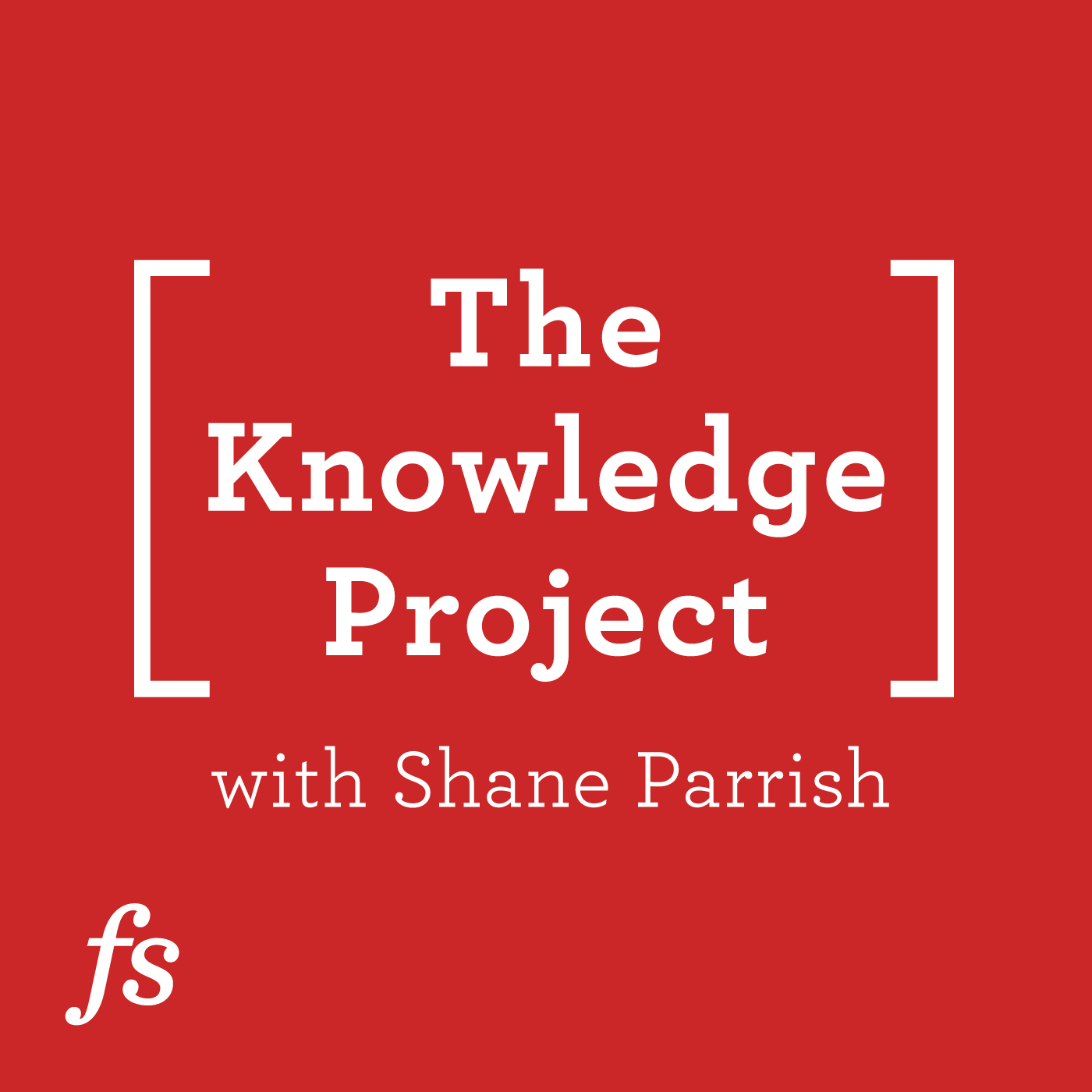 Podcast Cover of The Knowledge Project with Shane Parrish