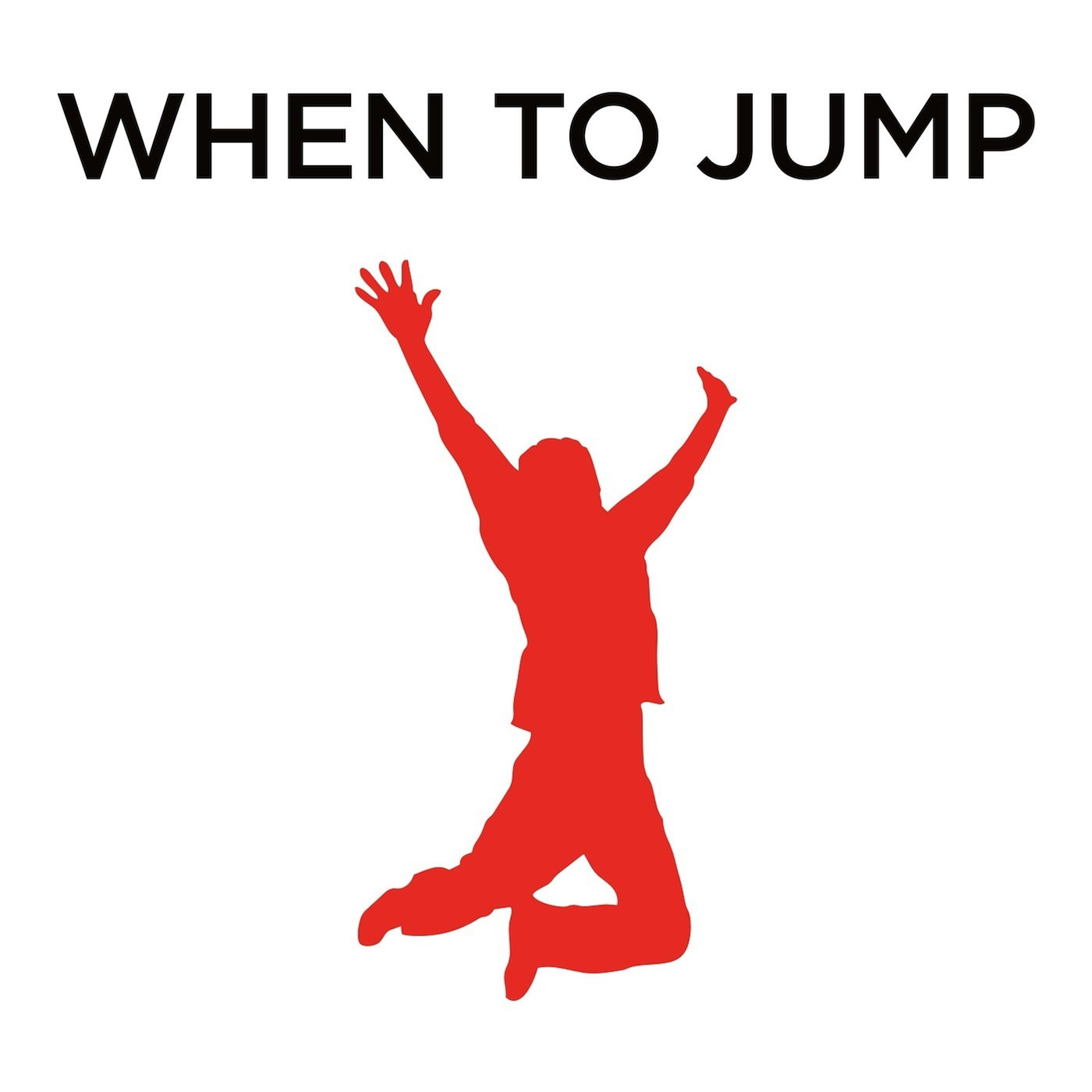 Podcast Cover of When to Jump