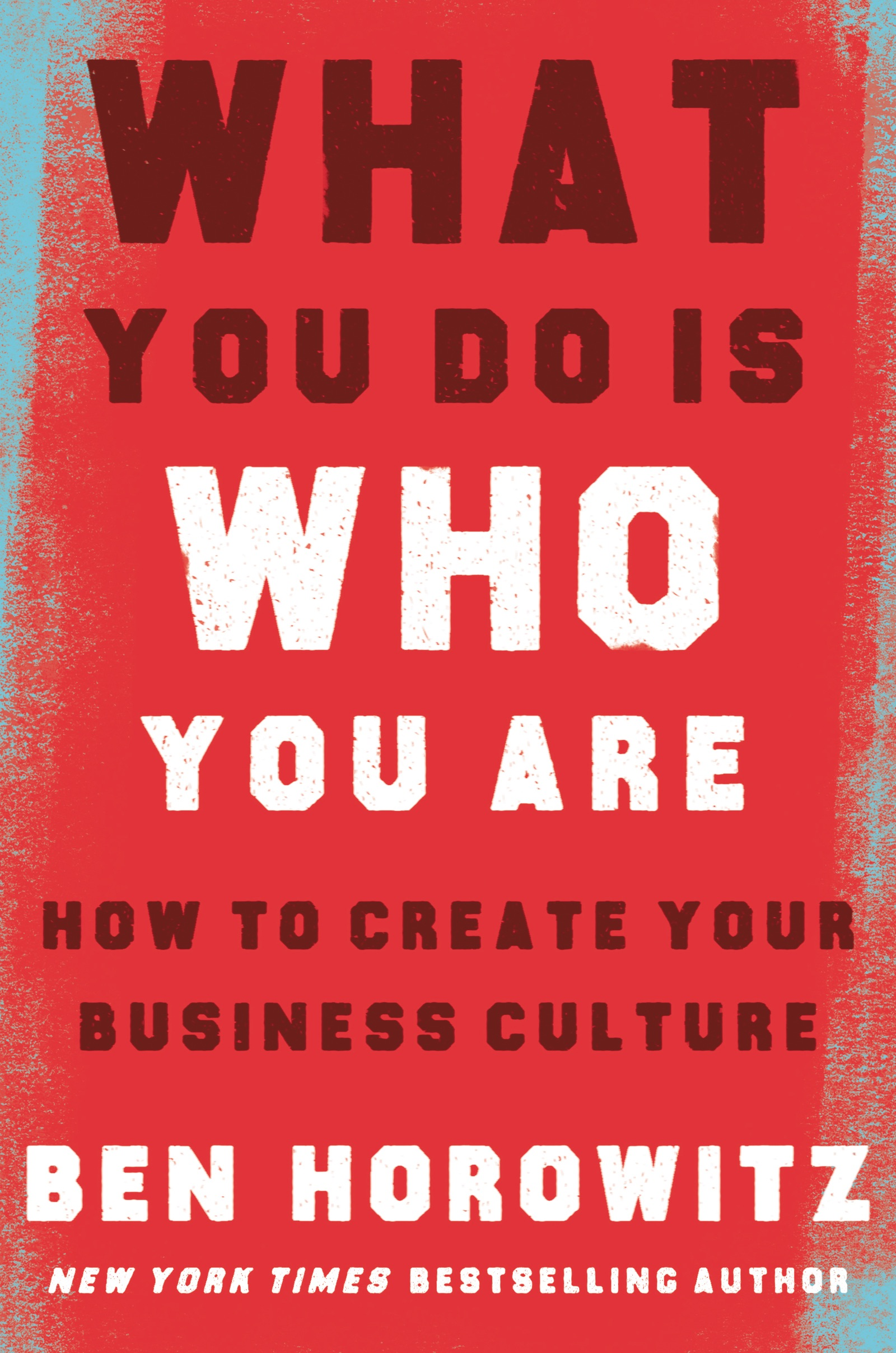 Book Cover of What You Do Is Who You Are