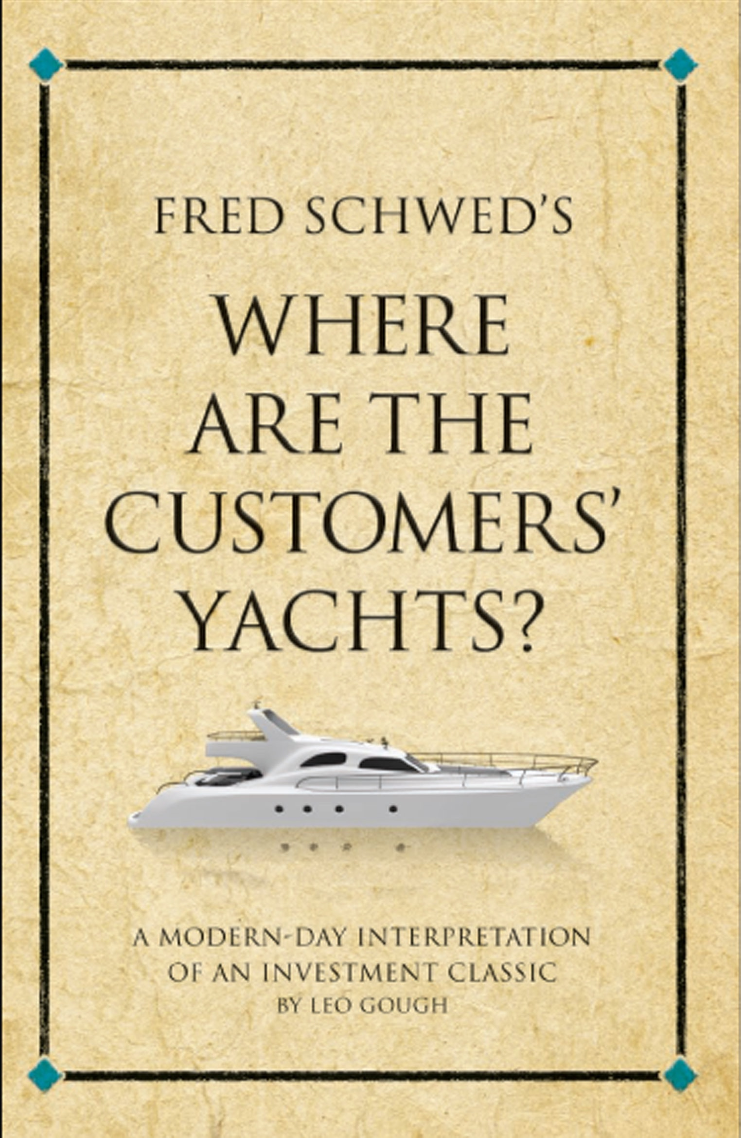 Book Cover of Where Are the Customers' Yachts?